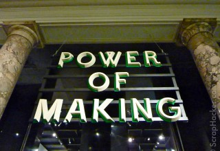 Power of making @ the V&A in London